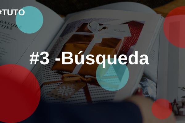 🔍 # 3 Búsqueda: le ayuda a mejorar su conocimiento del cliente.